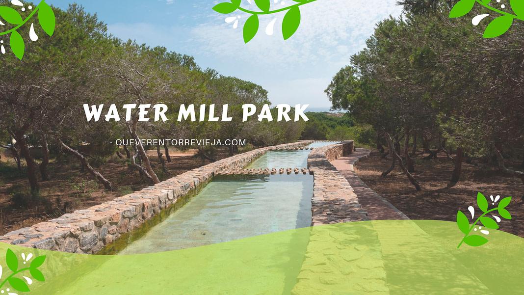 Molino del agua Park Torrevieja